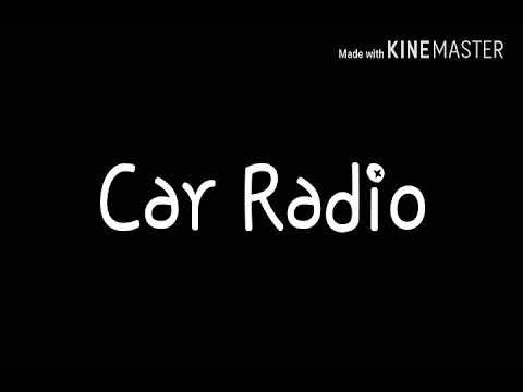 Car Radio (70 subs special)