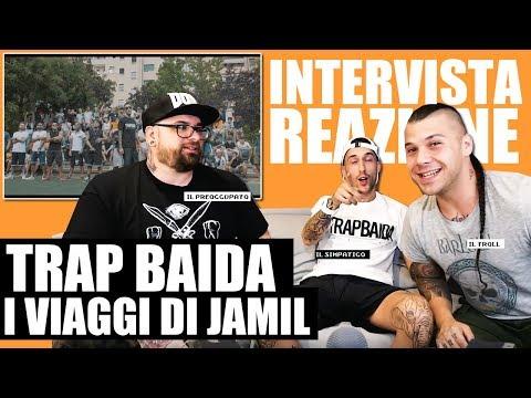 JAMIL - TRAP BAIDA   INTERVISTA E SPUNTI DI RIFLESSIONE