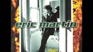 Download lagu Eric Martin - I Love The Way You Love Me