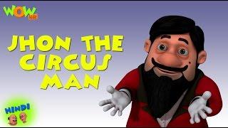 John The Circus Man - Motu Patlu in Hindi