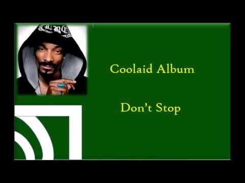 Don't Stop (feat. Too Short) - Snoop Dogg