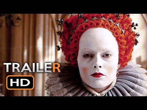 MARY QUEEN OF SCOTS Official Trailer (2018) Margot Robbie, Saoirse Ronan Drama Movie HD
