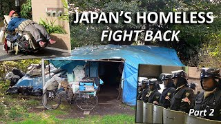 Japan's Homeless Fight Back