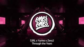 Ones Ones - Best Music In My Life ➥ S3RL x Yurino x Zero2 - Through...