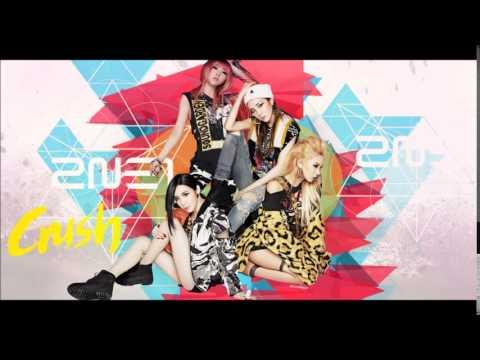 CRUSH-2NE1 RINGTONE [DL] they love me cuz i'm hot part....