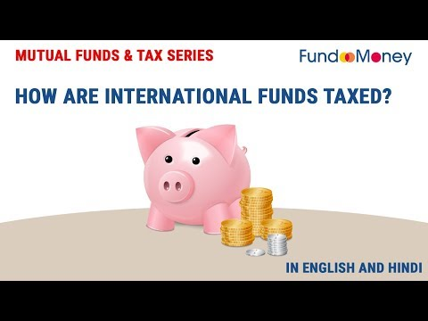 How Are International Funds Taxed?