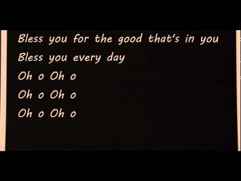 Delta Rae - Bless You (for the good that's in you) lyrics