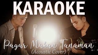 Pagar Makan Tanaman (Mansyur S) - Andrey Arief feat Sam Hasibuan (Acoustic Cover) | KARAOKE