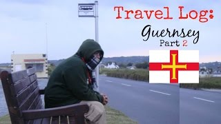 Travel Logs To Guernsey Part 2