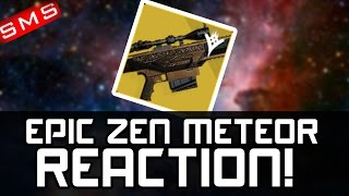Destiny: MOST EPIC ZEN METEOR ENGRAM OPENING REACTION!