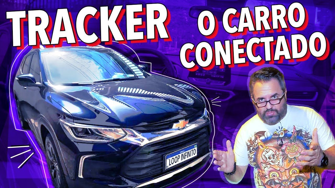 Download 8 DIAS COM O CHEVROLET TRACKER: O CARRO CONECTADO!