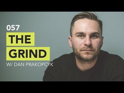 Ground Up 057 - The Grind w/ Dan Prakopcyk