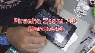 Piranha zoom 7.0 Hardreset