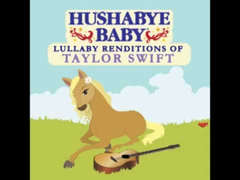 Today Was A Fairytale - Lullaby Renditions of Taylor Swift - Hushabye Baby