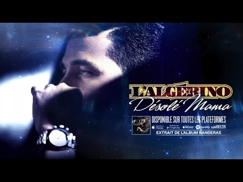 L'Algérino - Désolé Mama [Audio]