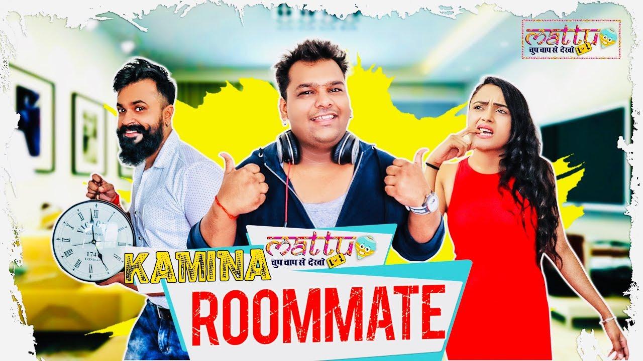 Download Kamina  Roommate | Ft. Mohit Baghel |Nehal Vadoliya |Vaibhav Chauhan | Latest comedy videos 2019