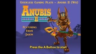 Guideless Gaming Plays - Anubis II (Wii)
