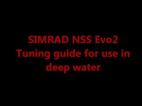 SIMRAD NSS Evo2 Deep Water Tuning Guide