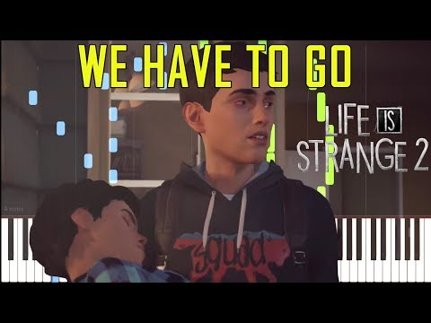 We Have To Go - Life Is Strange 2 [Synthesia Piano Tutorial] thumbnail