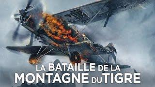 La Bataille de la Montagne du Tigre Bande Annonce VF streaming