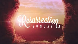 Resurrection Service 4-4-21