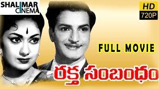 Rakta Sambandham Telugu Full Length Movie || N.T.Rama Rao, Savitri, Kanta Rao