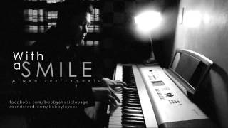 """With A Smile"" by Eraserheads - Piano Instrumental by Bobby [AUDIO]"