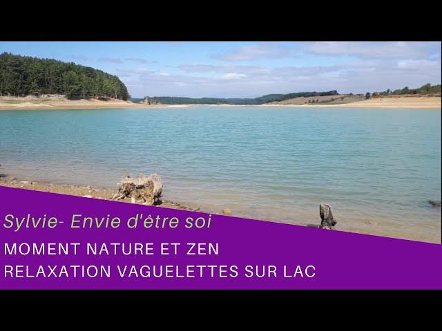 Moment Nature et Zen- Lac