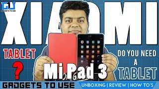 Xiaomi Mi Pad 3 Unboxing and Review, My Worst Purchase? Why You Buy One