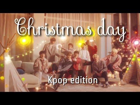 Christmas Day- KPOP Edition