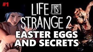 Life Is Strange 2 Easter Eggs And Secrets | Episode 1