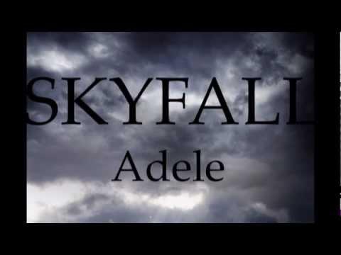 Skyfall - Adele (With Lyrics)