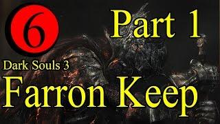 Hướng Dẫn Chơi Dark Souls 3 EP6 : Farron Keep Part 1