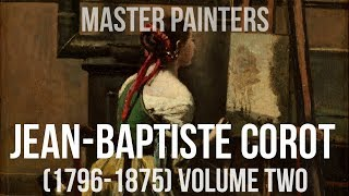 Jean-Baptiste-Camille Corot (1796–1875) volume two A collection of paintings 4K