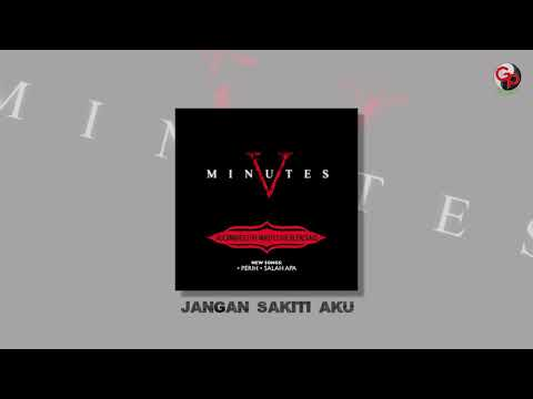 FIVE MINUTES - JANGAN SAKITI AKU (Official Audio)