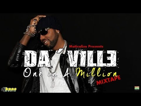 Maticalise Presents Da'Ville One In A Million Mixtape