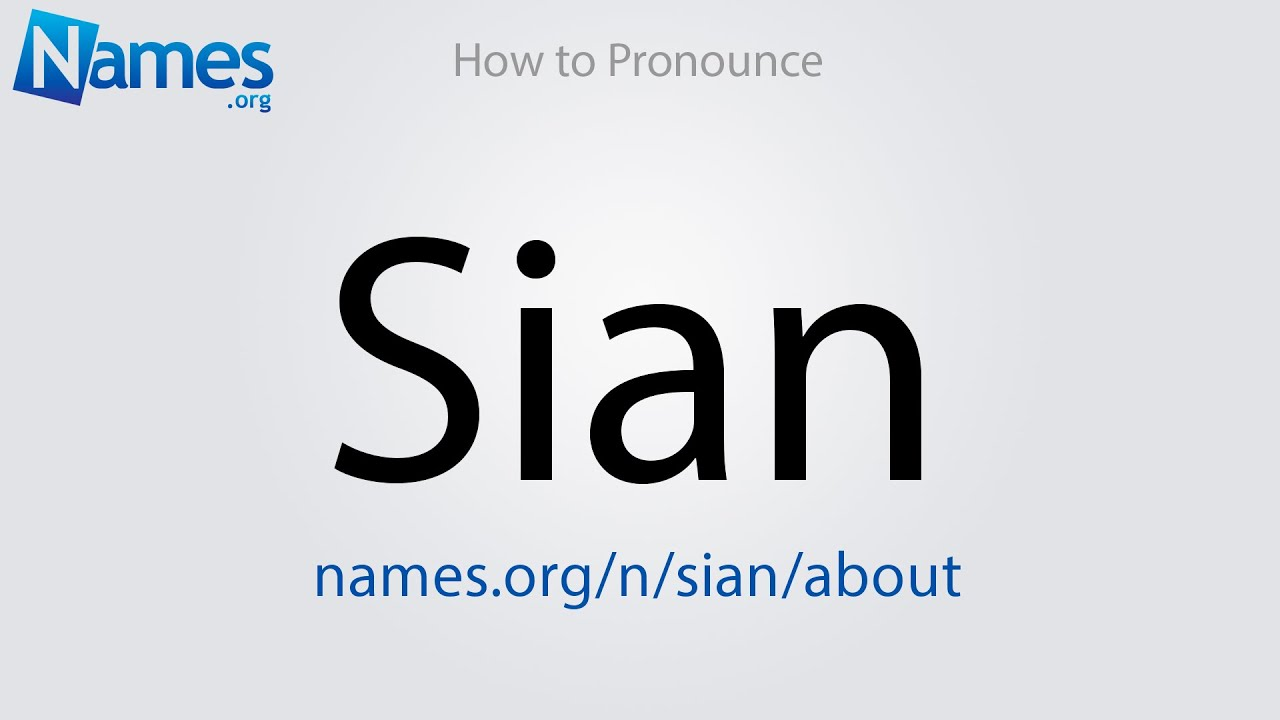 How to Pronounce Sian