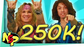 250K Subscribers!!! (w/ Steel Panther) Thumbnail