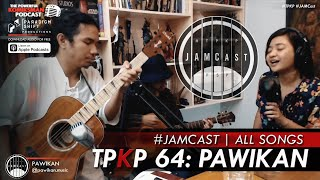 TPKP 64: Pawikan | JAMCast (All Songs)