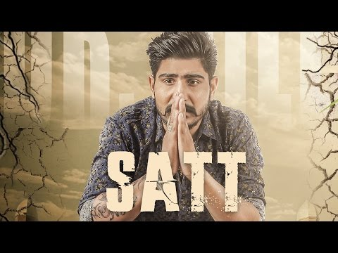 Satt ( Full Video ) | Dr Gill | Latest Punjabi Song 2016 | Speed Records