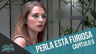 Perla está furiosa con Cangri   Los Perlas