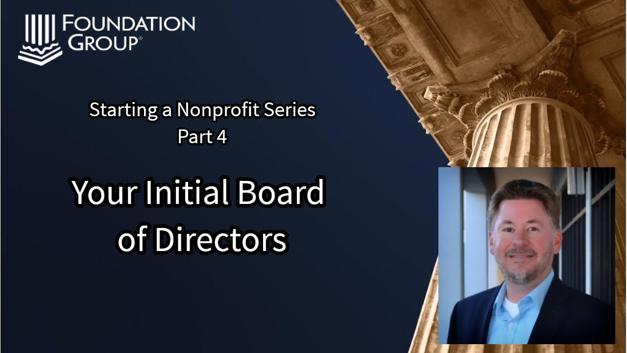 Setting Up Your Nonprofit Board of Directors - Foundation Group®