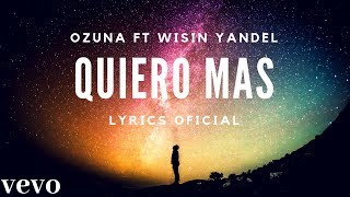 Ozuna - Quiero mas (Lyrics/Letra) ft wisin, yandel Letra Audio oficial