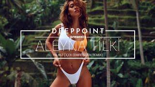 Aleyna Tilki - Yalnız Çiçek (Emre Serin Remix) #EnjoyMusic