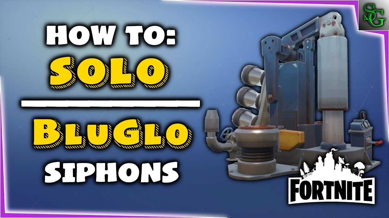 Fortnite Save The World Complete A Blu Glo Spiphon Fortnite How To Solo Bluglo Siphons Youtube