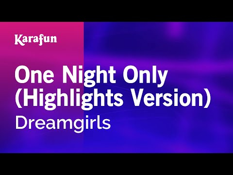 Karaoke One Night Only (Highlights Version) - Dreamgirls *