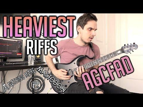 heaviest riffs: agcfad tuning