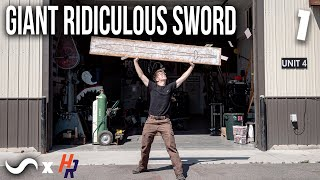 MAKING A GIGANTIC WHOPPING BIG SWORD!!! Part 1