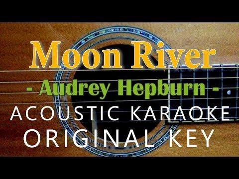 Moon River  Audrey Hepburn Acoustic Karaoke