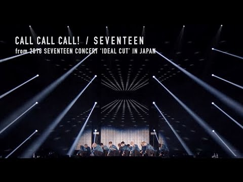 [TEASER]SEVENTEEN - CALL CALL CALL! (from DVD&Blu-ray『2018 SEVENTEEN CONCERT 'IDEAL CUT' IN JAPAN』)